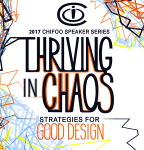 Thriving in Chaos, CHIFOO 2017 Speaker Series
