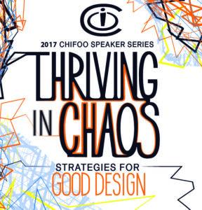 Thriving in Chaos, CHIFOO 2017 Speaker Series